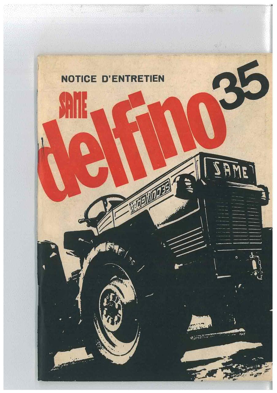 DELFINO 35 - Utilisation et entretien