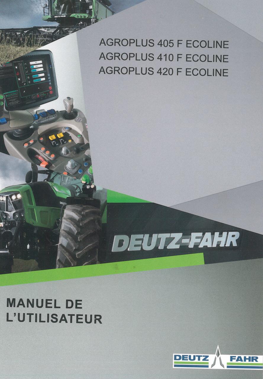 AGROPLUS 405 F ECOLINE - AGROPLUS 410 F ECOLINE - AGROPLUS 420 F ECOLINE - Manuel de l'utilisateur