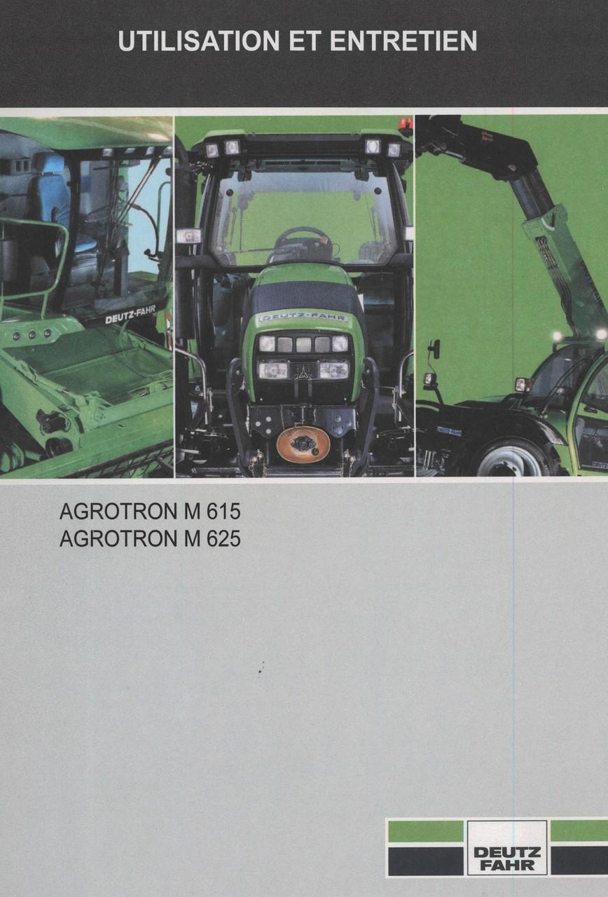 AGROTRON M 615 - AGROTRON M 625 - Utilisation et entretien