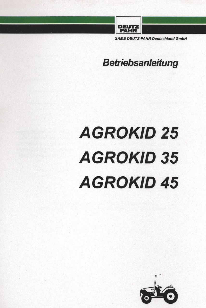 AGROKID 25 - AGROKID 35 - AGROKID 45 - Betriebsanleitung