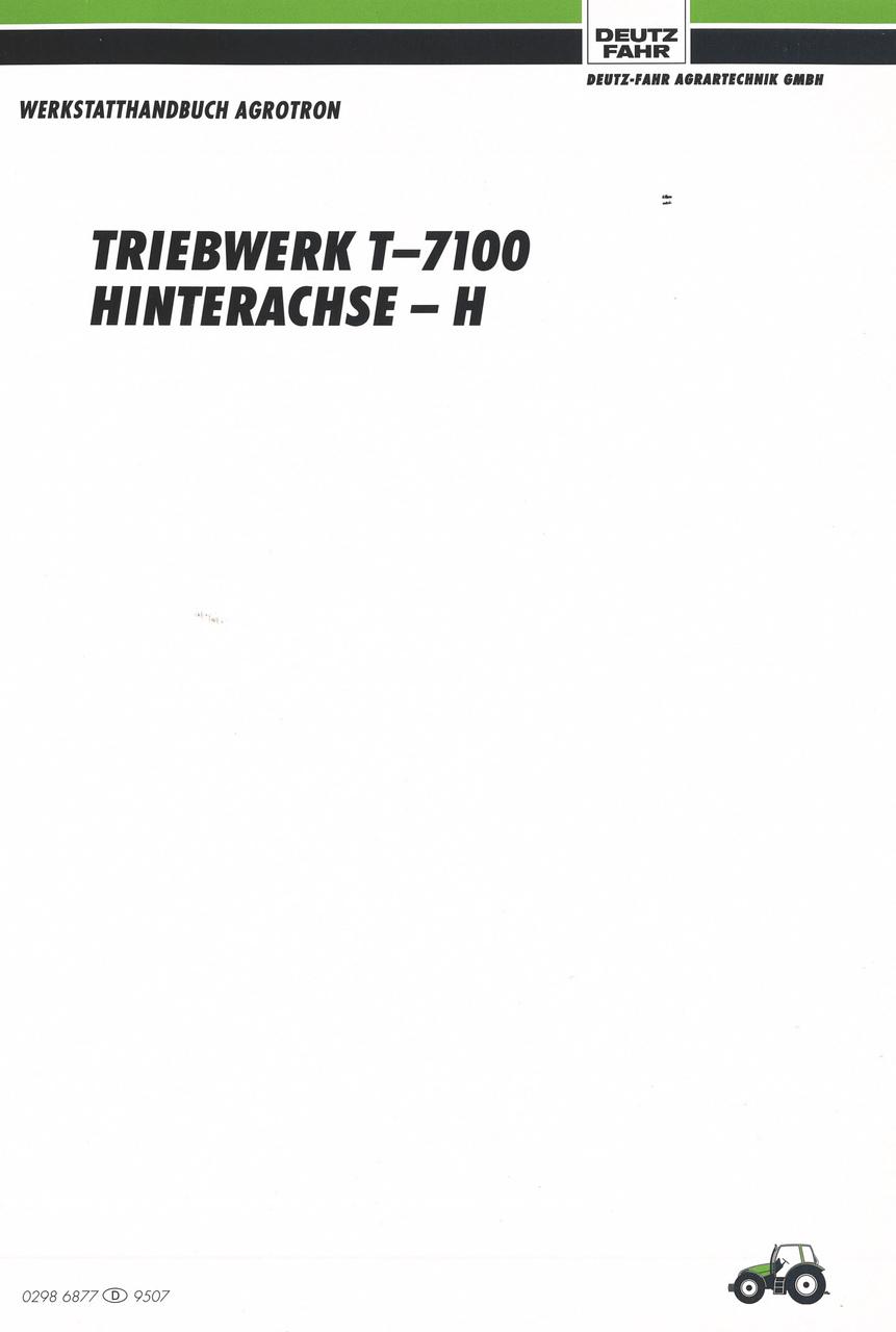 AGROTRON TRIEBWERK T-7100 - HINTERACHSE-H - Werkstatthandbuch