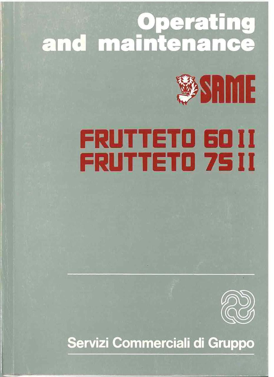 FRUTTETO 60 II - 75 II - Operating and maintenance