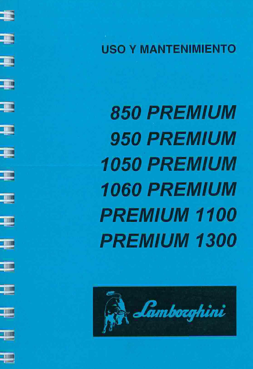 PREMIUM 850 - 950 - 1050 - 1060 - 1100 - 1300 - Uso y Mantenimiento