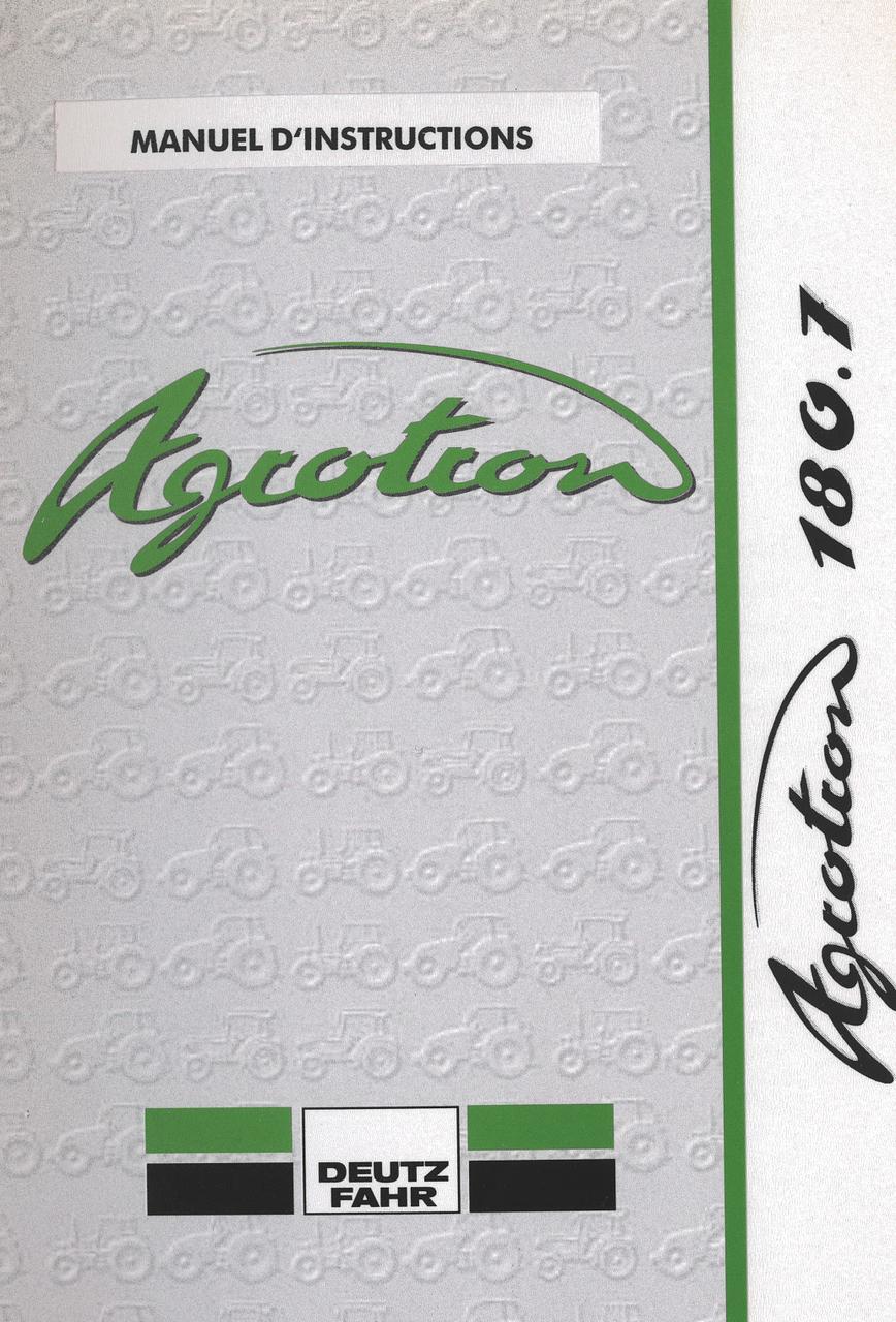AGROTRON 180.7 - Manuel d'instructions