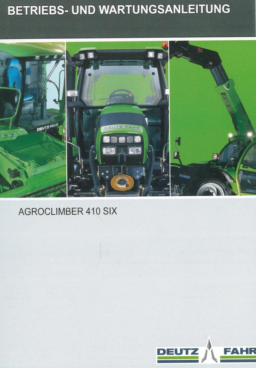 AGROCLIMBER 410 SIX - Betriebs - und Wartungsanleitung