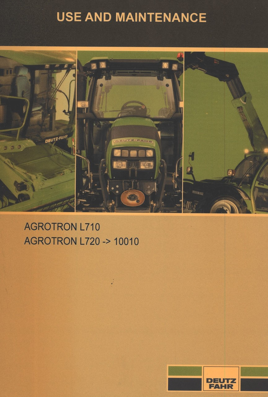 AGROTRON L710 - AGROTRON L720 ->10010 - Use and maintenance
