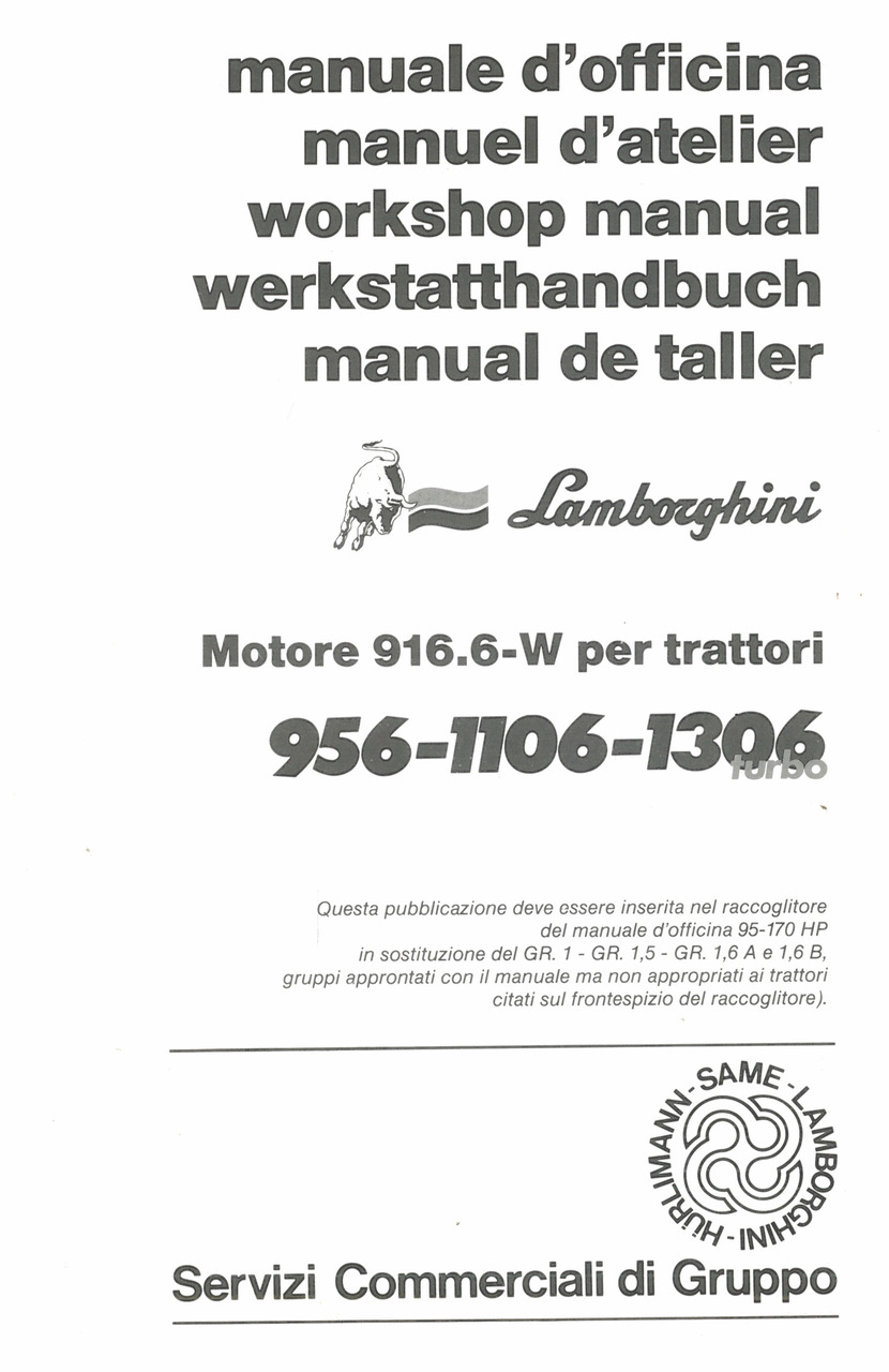 MOTORE 916.6-W PER TRATTORI 956-1106-1306 TURBO - Manuale d'officina