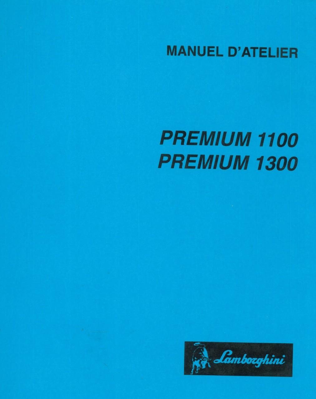 PREMIUM 1100 - 1300 - Manuel d'atelier