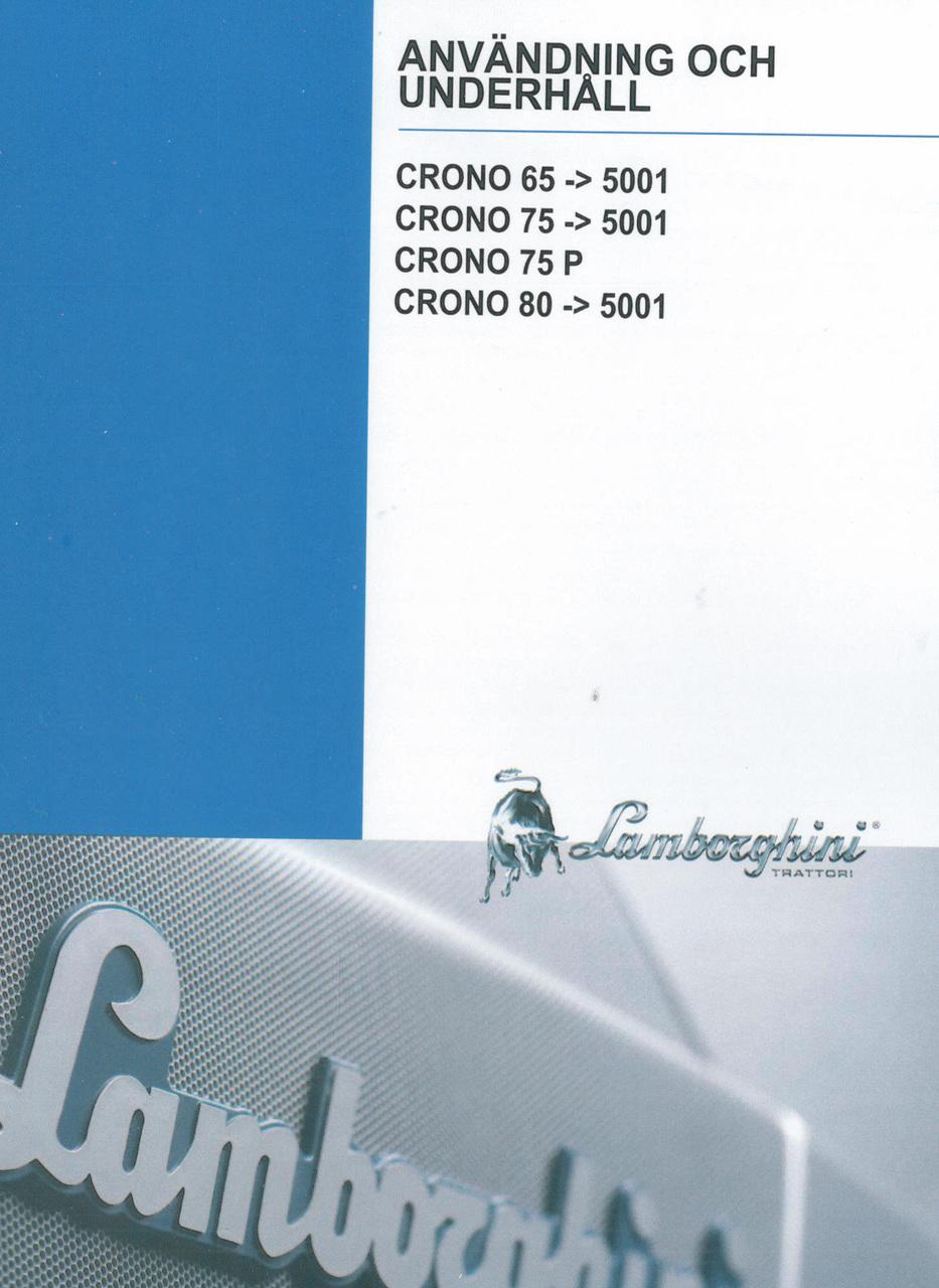 CRONO 65 ->5001 - CRONO 75 ->5001 - CRONO 75 P - CRONO 80 ->5001 - Användning och underhåll