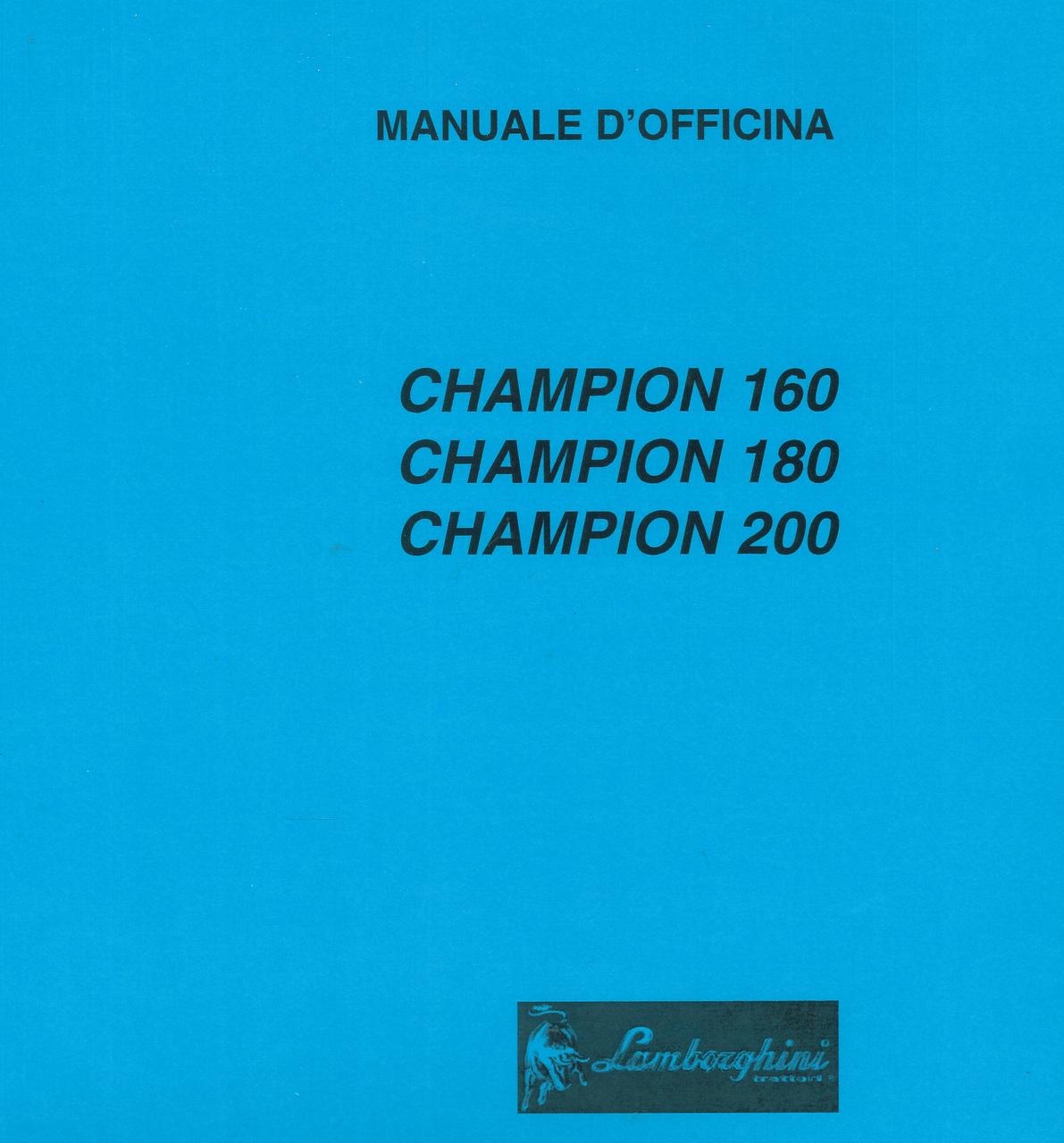 CHAMPION 160 - CHAMPION 180 - CHAMPION 200 - Manuale d'officina