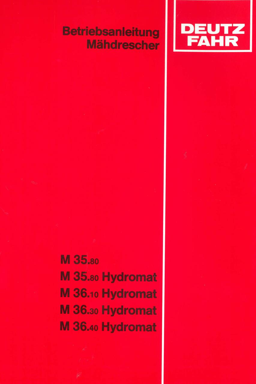 M 35.80 - M 35.80 HYDROMAT - M 36.10 HYDROMAT - M 36.30 HYDROMAT - M 36.40 HYDROMAT - Betriebsanleitung