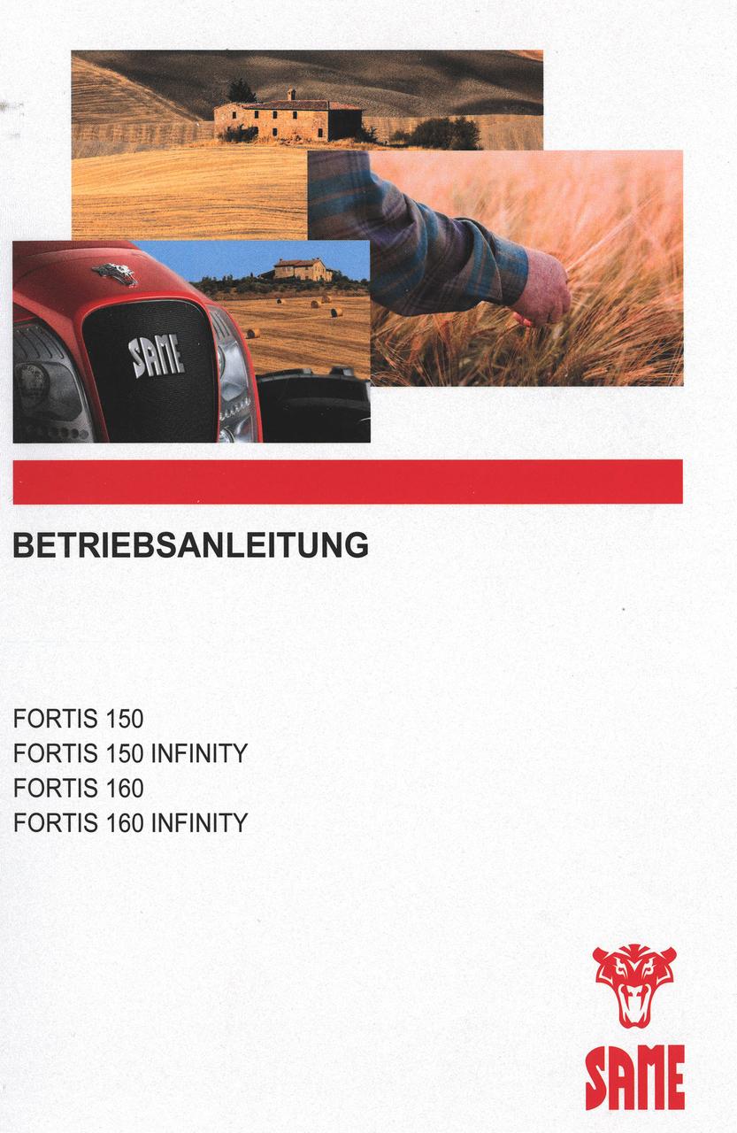 FORTIS 150 - FORTIS 150 INFINITY - FORTIS 160 - FORTIS 160 INFINITY - Betriebsanleitung