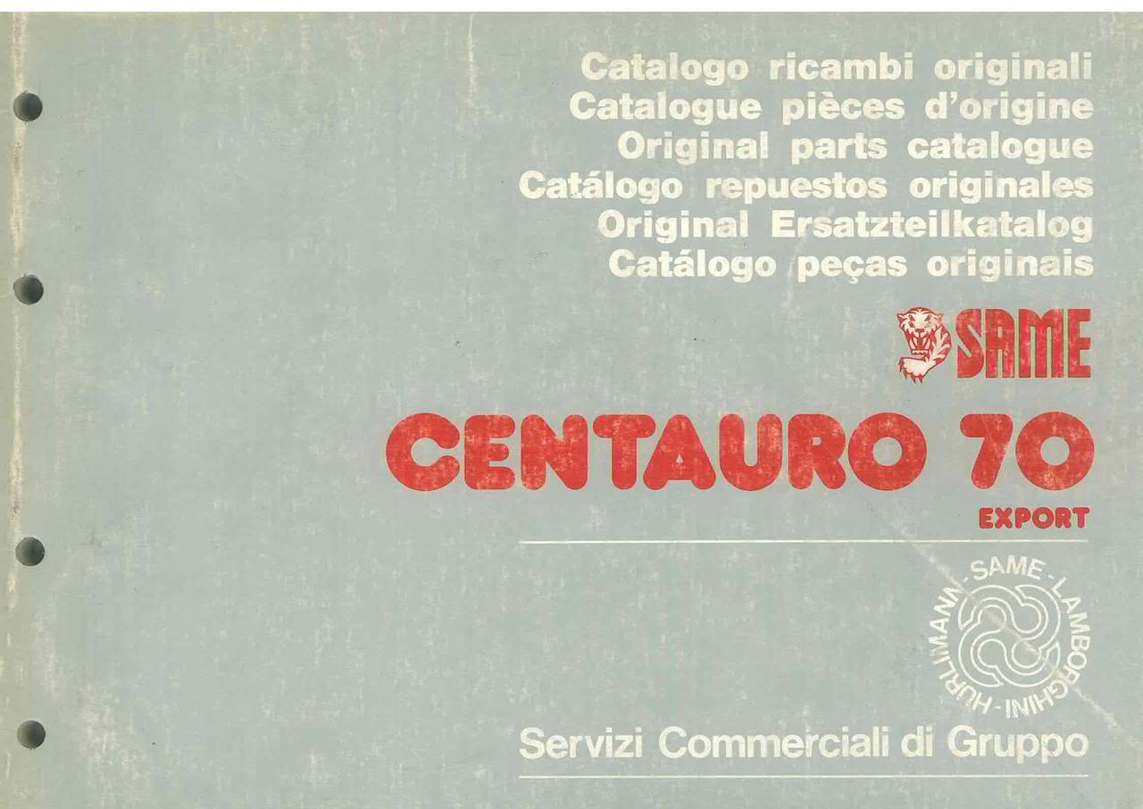 CENTAURO 70 EXPORT - Catalogo Parti di Ricambio / Catalogue de pièces de rechange / Spare parts catalogue / Ersatzteilliste / Lista de repuestos / Catálogo peças originais