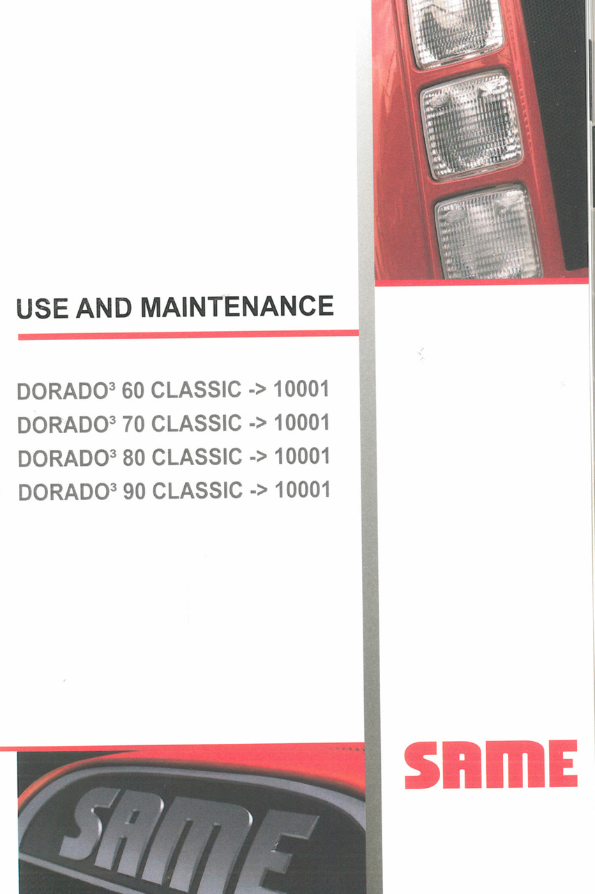 DORADO³ 60 CLASSIC ->10001 - DORADO³ 70 CLASSIC ->10001 - DORADO³ 80 CLASSIC ->10001 - DORADO³ 90 CLASSIC ->10001 - Use and maintenance