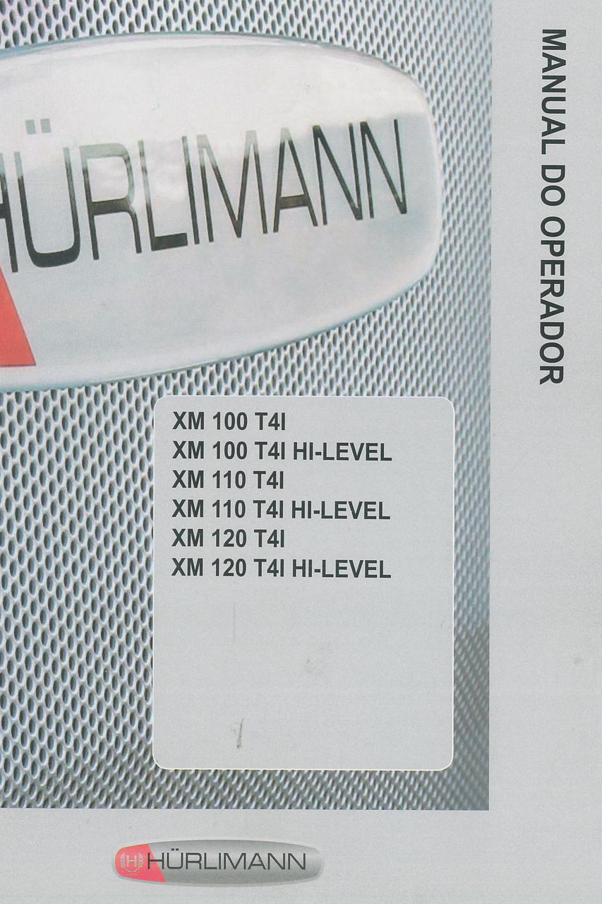 XM 100 T4I - 100 T4I HI-LEVEL - 110 T4I - 110 T4I HI-LEVEL - 120 T4I - 120 T4I HI-LEVEL - Manual do operador