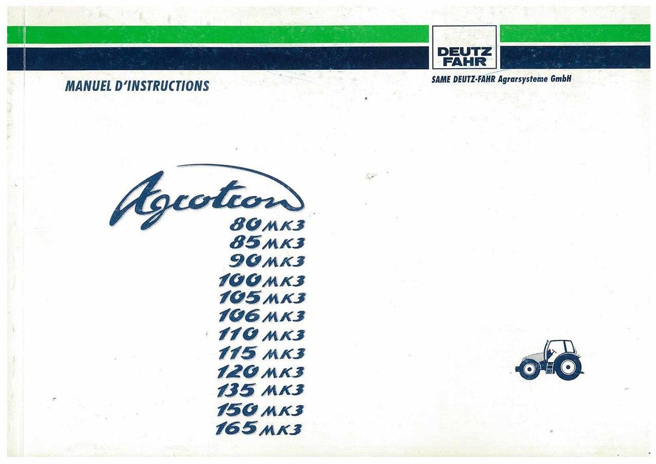 AGROTRON 80-85-90-100-105-106-110-120-135-150-165 MK3 - Utilisation et Entretien