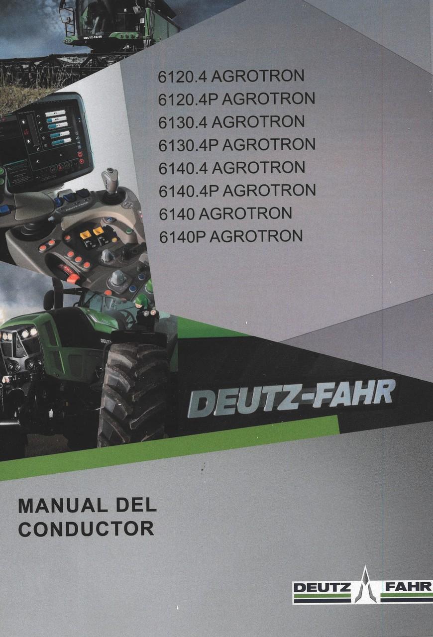 6120.4 AGROTRON - 6120.4P AGROTRON - 6130.4 AGROTRON - 6130.4P AGROTRON - 6140.4 AGROTRON - 6140.4P AGROTRON - 6140 AGROTRON - 6140P AGROTRON - Manual del conductor