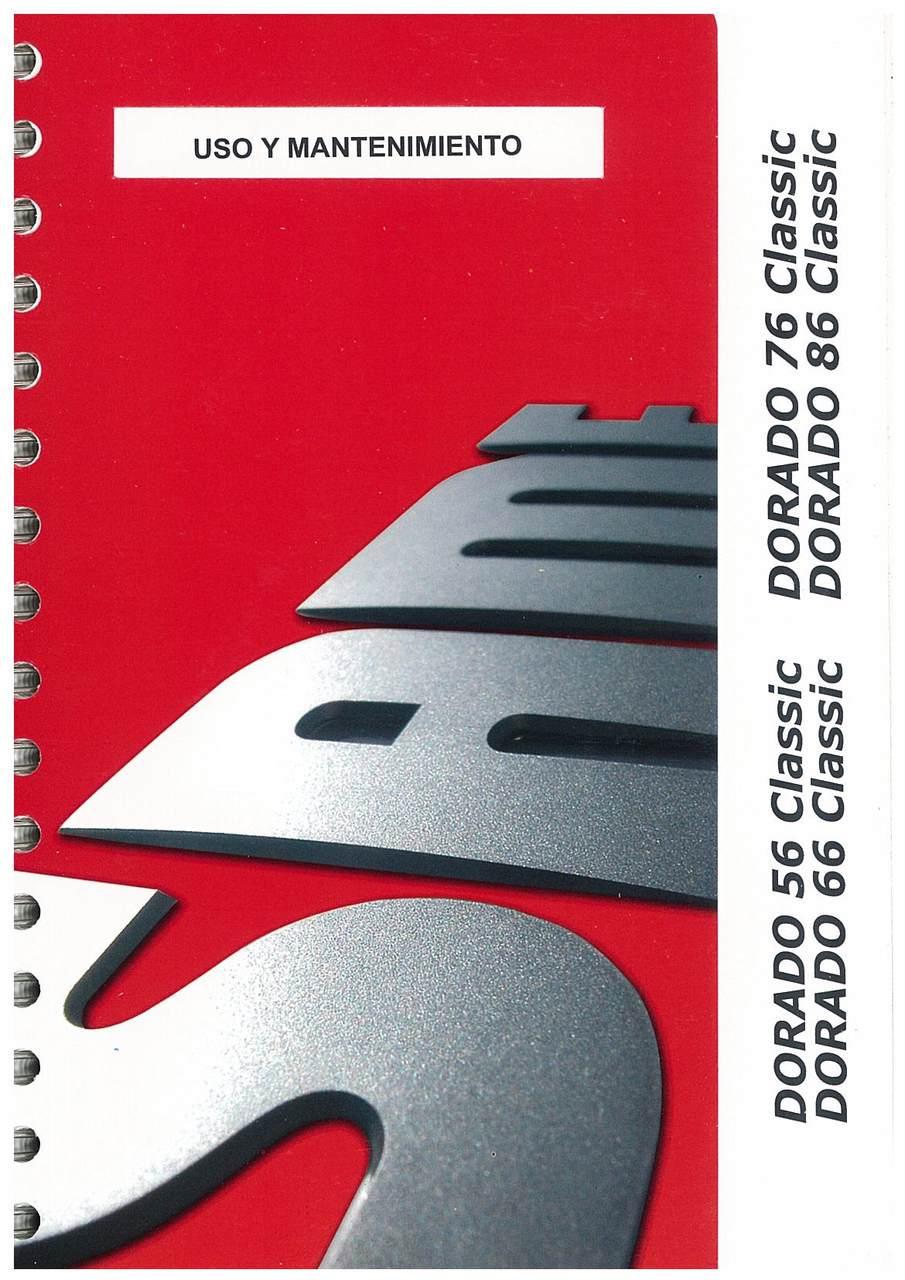 DORADO 56-66-76-86 CLASSIC - Uso y manutencion
