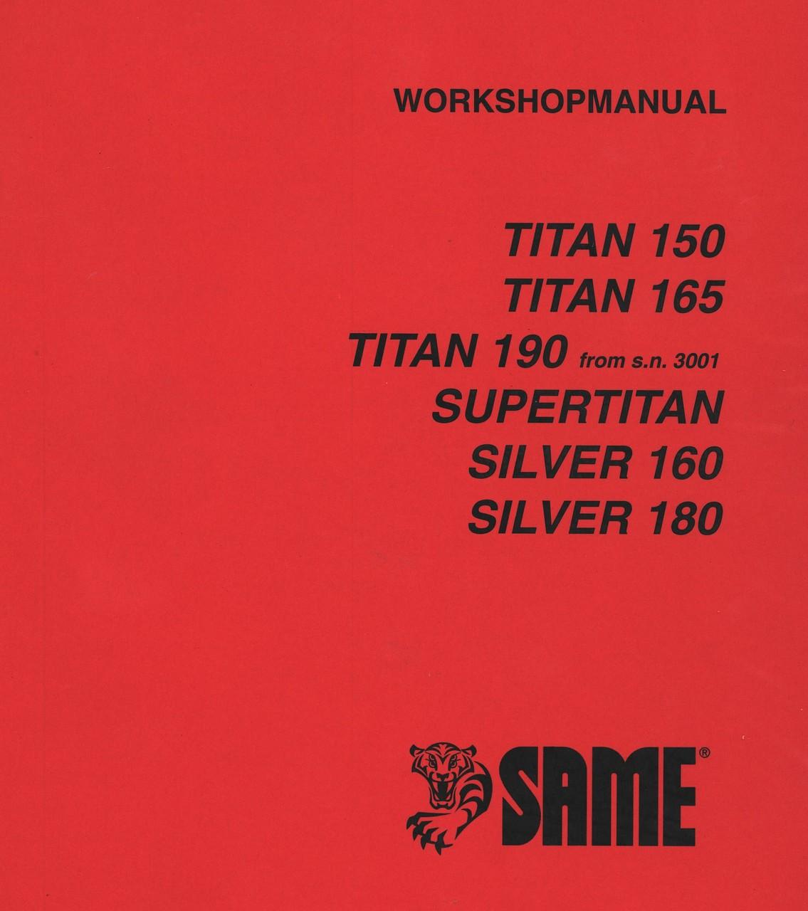 TITAN 150 - TITAN 165 - TITAN 190 from s.n.3001 - SUPERTITAN - SILVER 160 - SILVER 180 - Workshop manual