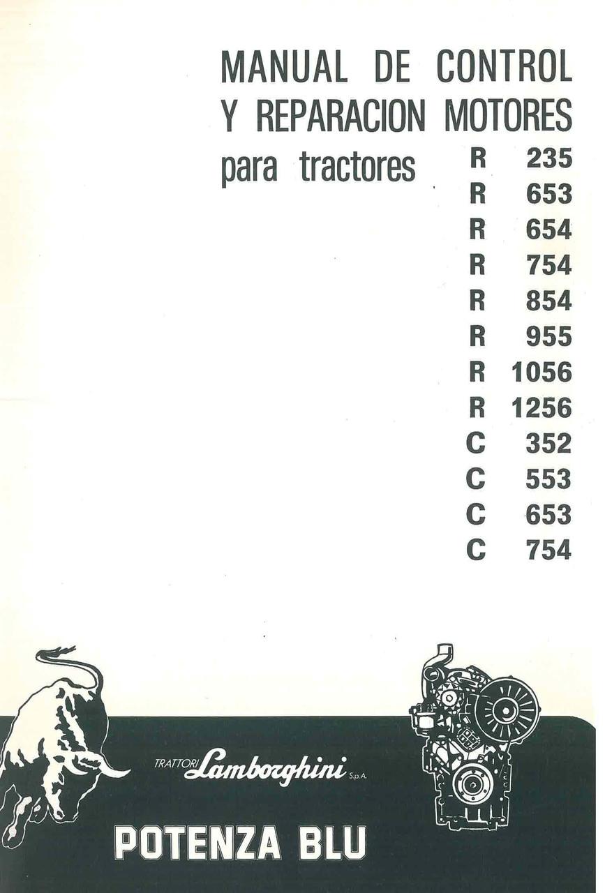 MOTORE serie R 235 - 653 - 654 - 754 - 854 - 955 - 1056 - 1256 - C352 - C 553 - C 653 - C 754 - Manual de taller