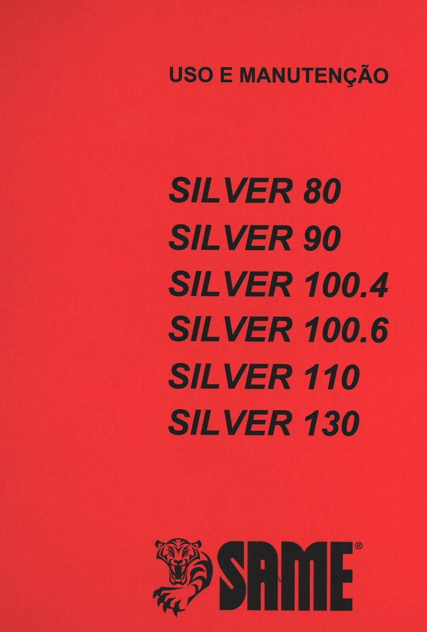 SILVER 80 - SILVER 90 - SILVER 100.4 - SILVER 100.6 - SILVER 110 - SILVER 130 - Uso e manutençao