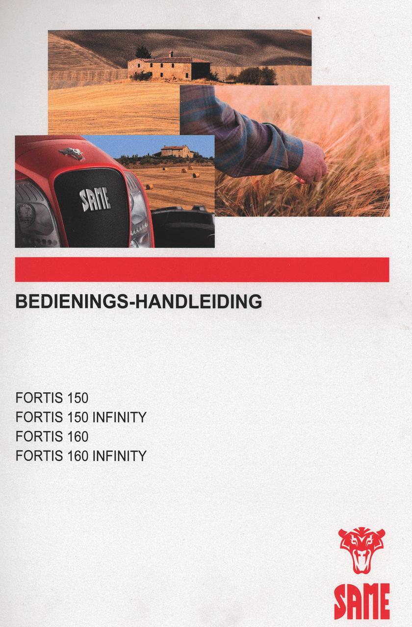 FORTIS 150 - FORTIS 150 INFINITY - FORTIS 160 - FORTIS 160 INFINITY - Bedienings-handleiding