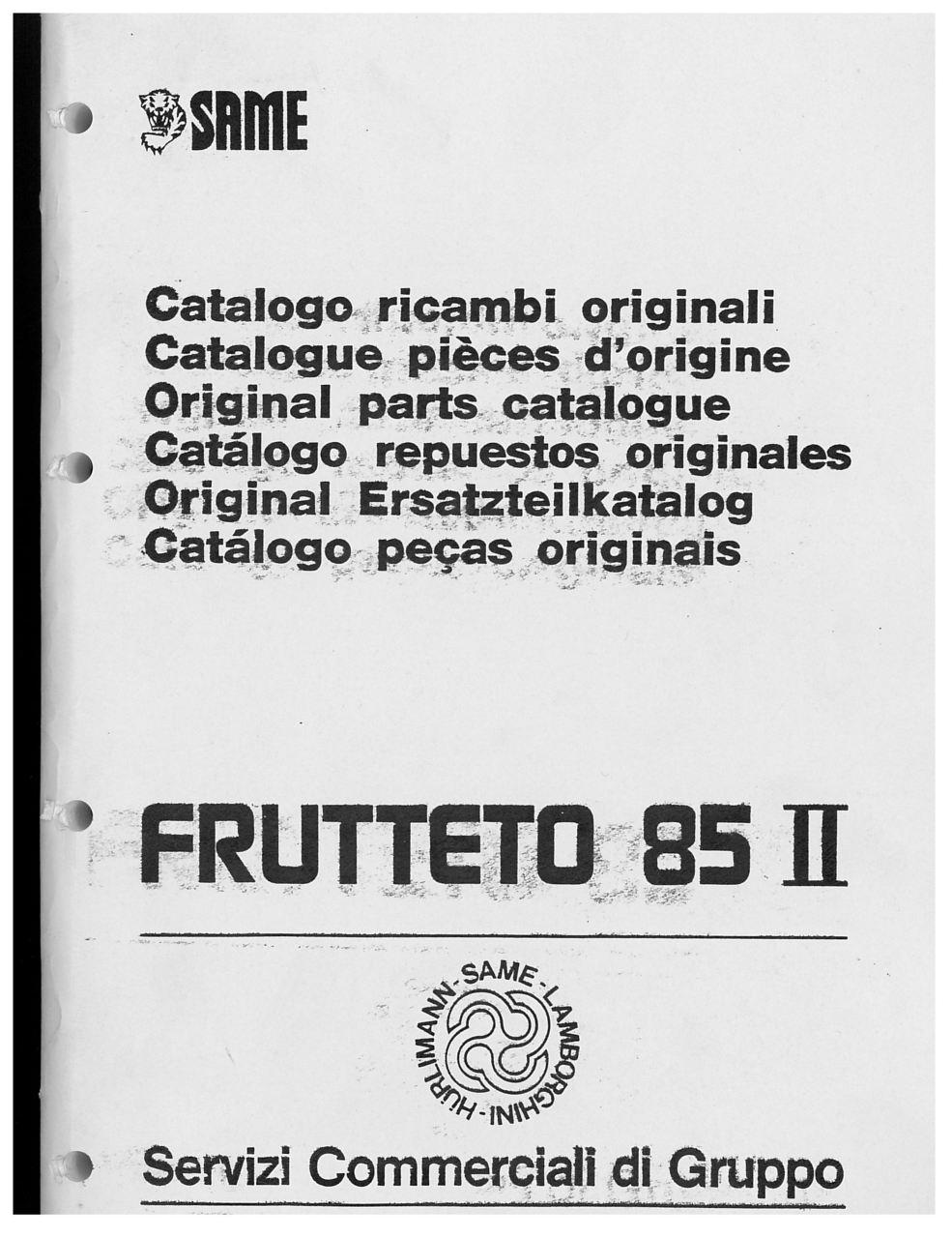 FRUTTETO 85 II - Catalogo ricambi originali / Catalogue pièces d'origine / Original parts catalogue / Catálogo repuestos originales / Original Ersatzteilkatalog / Catálogo peças originais