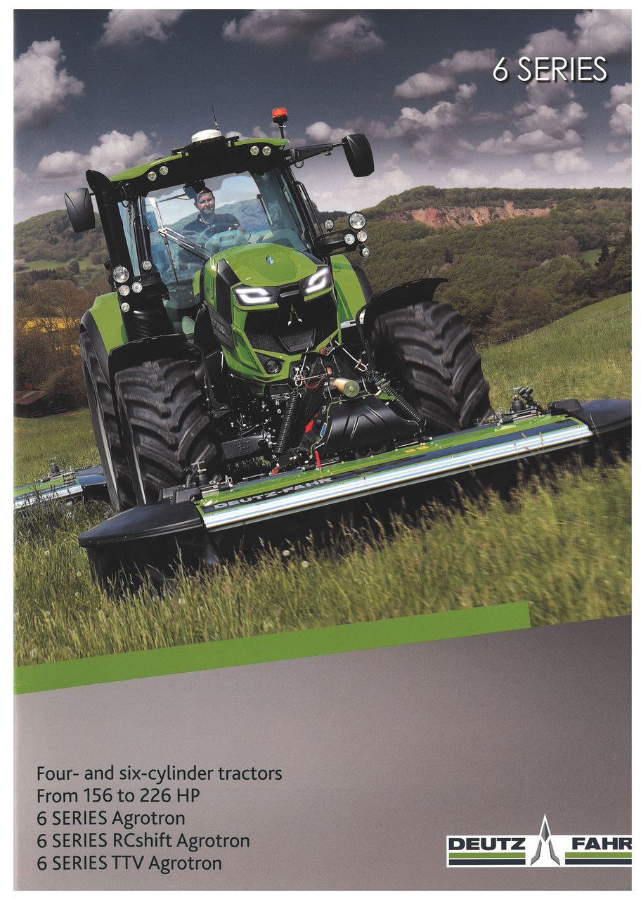 6 SERIES. FOUR- AND SIX-CYLINDER TRACTORS / FROM 156 TO 226 HP / 6 SERIES AGROTRON / 6 SERIES RCSHIFT AGROTRON / 6 SERIES TTV AGROTRON