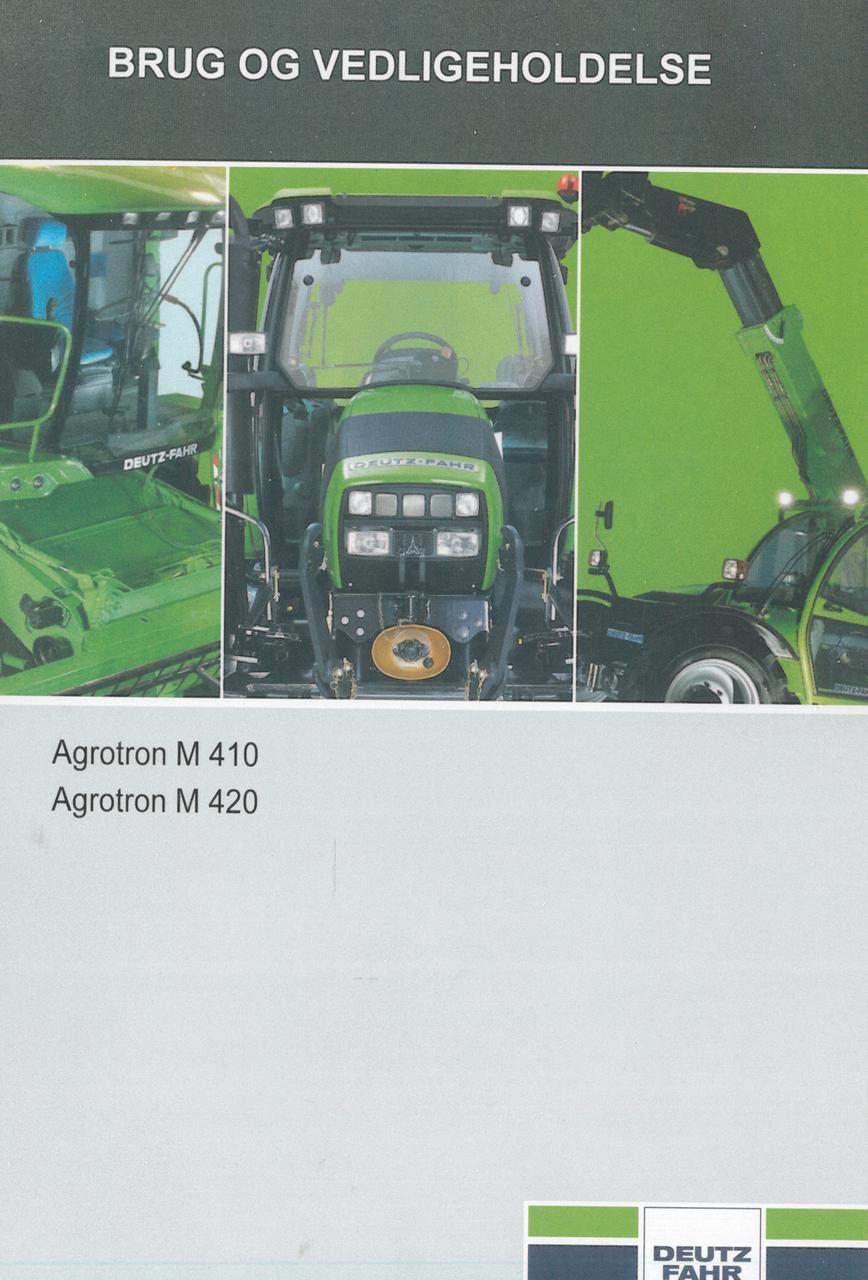 AGROTRON M 410 - AGROTRON M 420 - Brug og vedligeholdelse