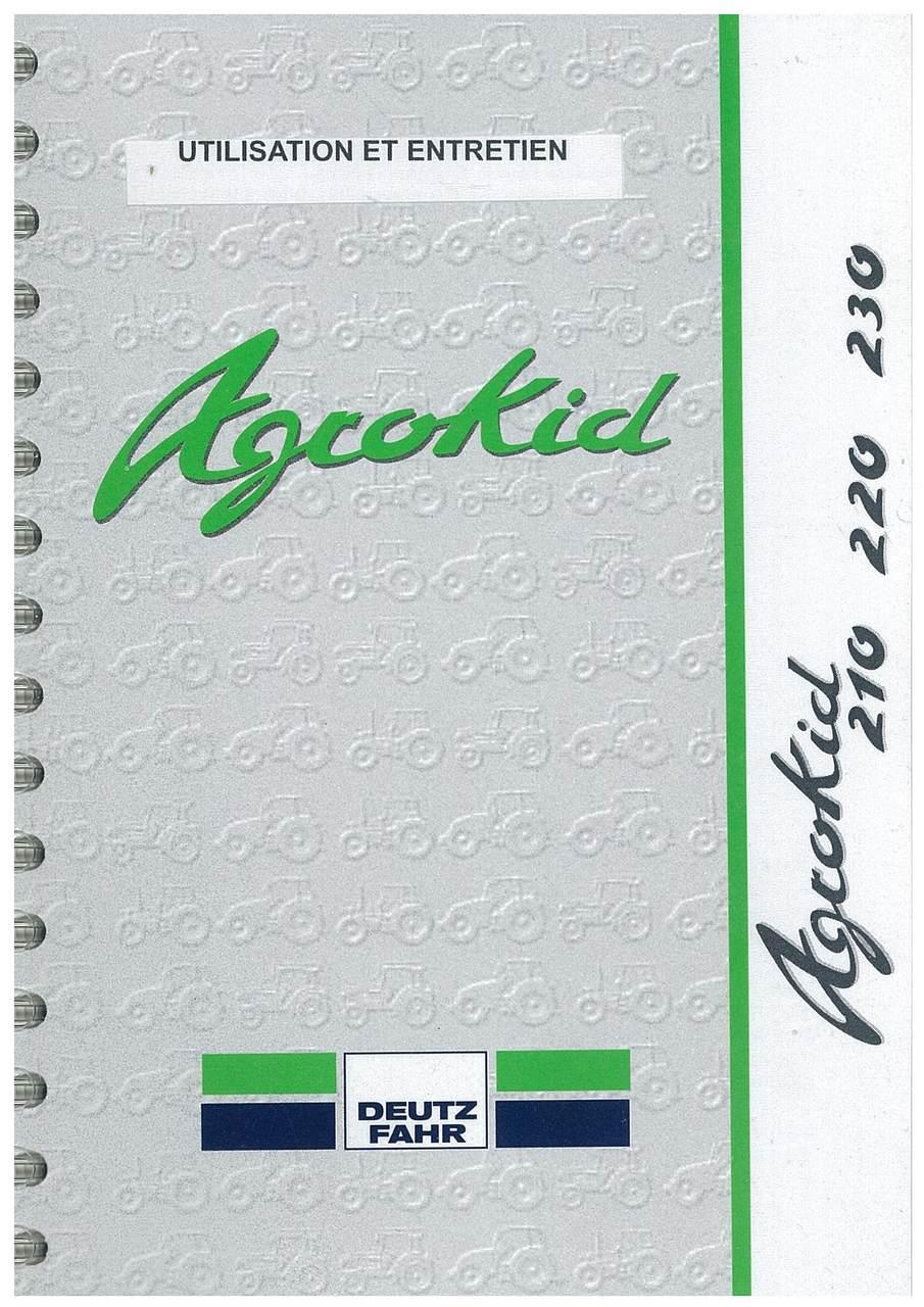 AGROKID 210 - 220 - 230 - Utilisation et entretien
