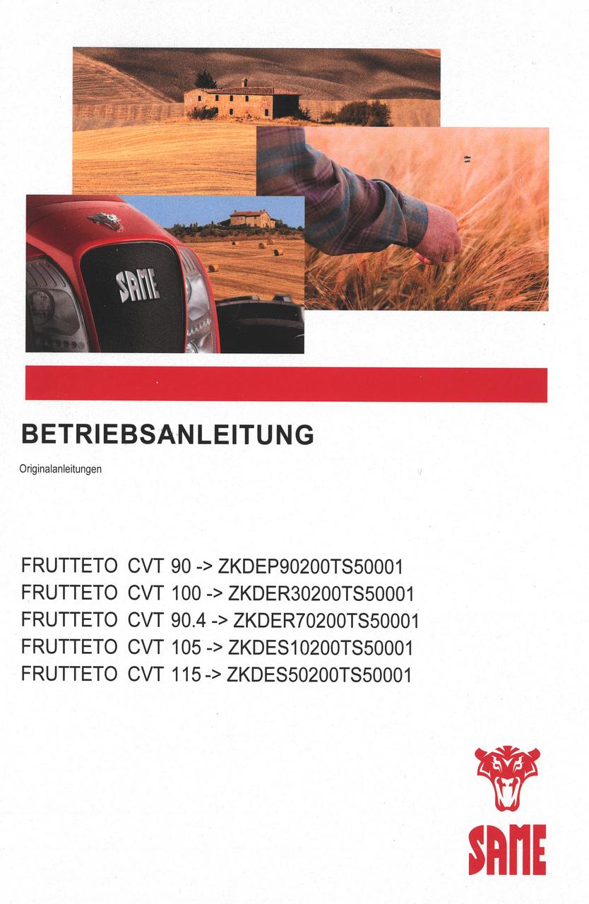 FRUTTETO CVT 90 ->ZKDEP90200TS50001 - FRUTTETO CVT 100 ->ZKDER30200TS50001 - FRUTTETO CVT 90.4 ->ZKDER70200TS50001 - FRUTTETO CVT 105 ->ZKDES10200TS50001 - FRUTTETO CVT 115 ->ZKDES50200TS50001 - Betriebsanleitung