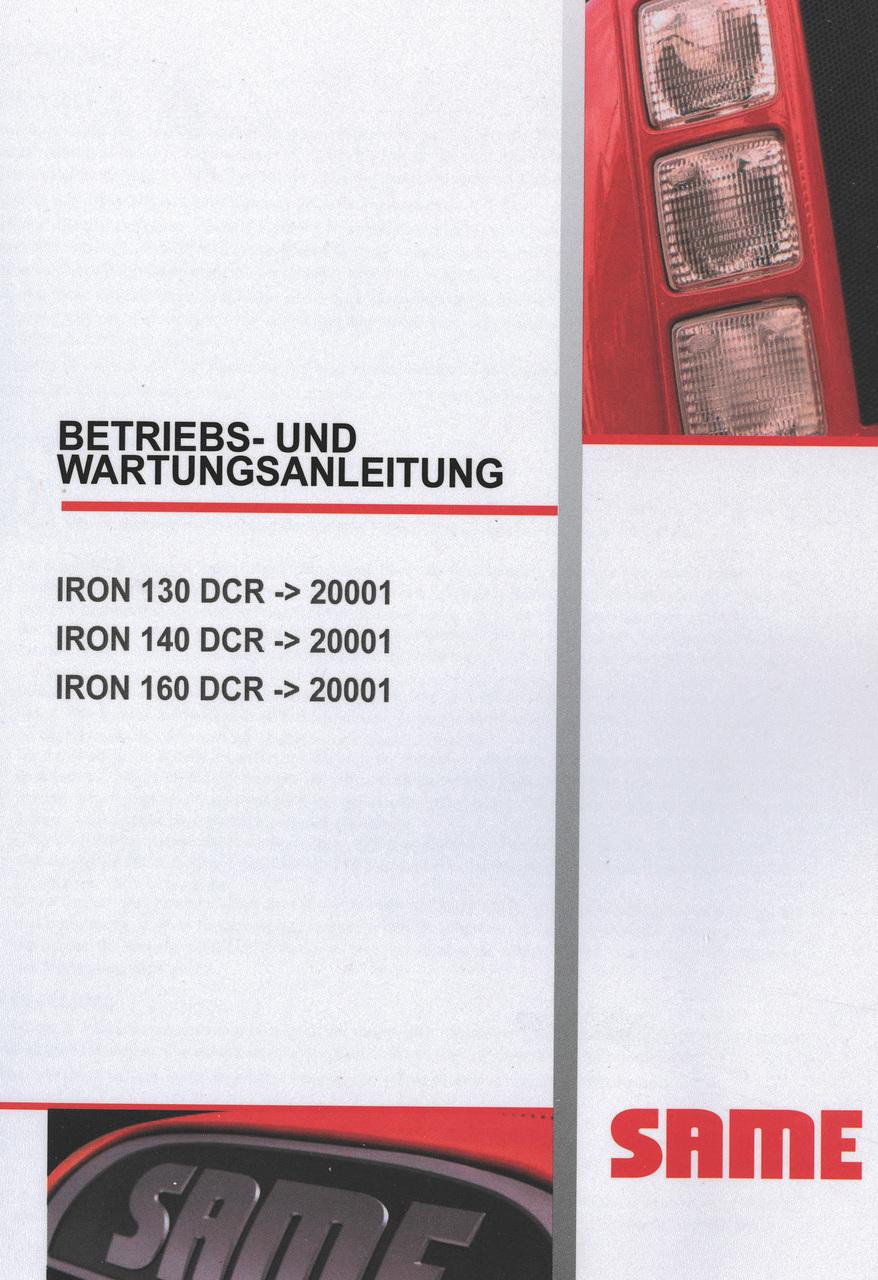IRON 130 DCR ->20001 - IRON 140 DCR ->20001 - IRON 160 DCR ->20001 - Betriebs und Wartungsanleitung