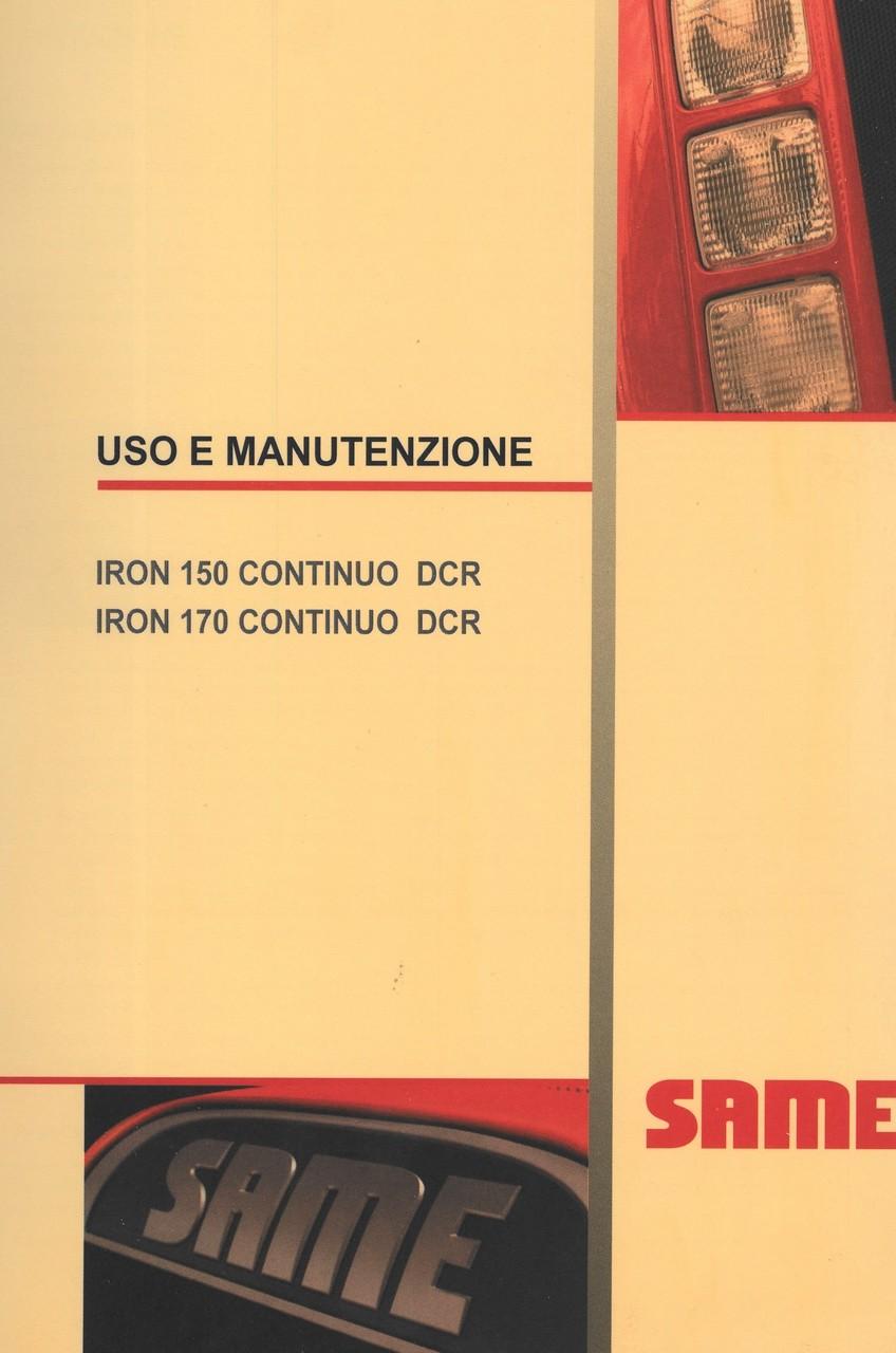 IRON 150 CONTINUO DCR - IRON 170 CONTINUO DCR - Uso e manutenzione