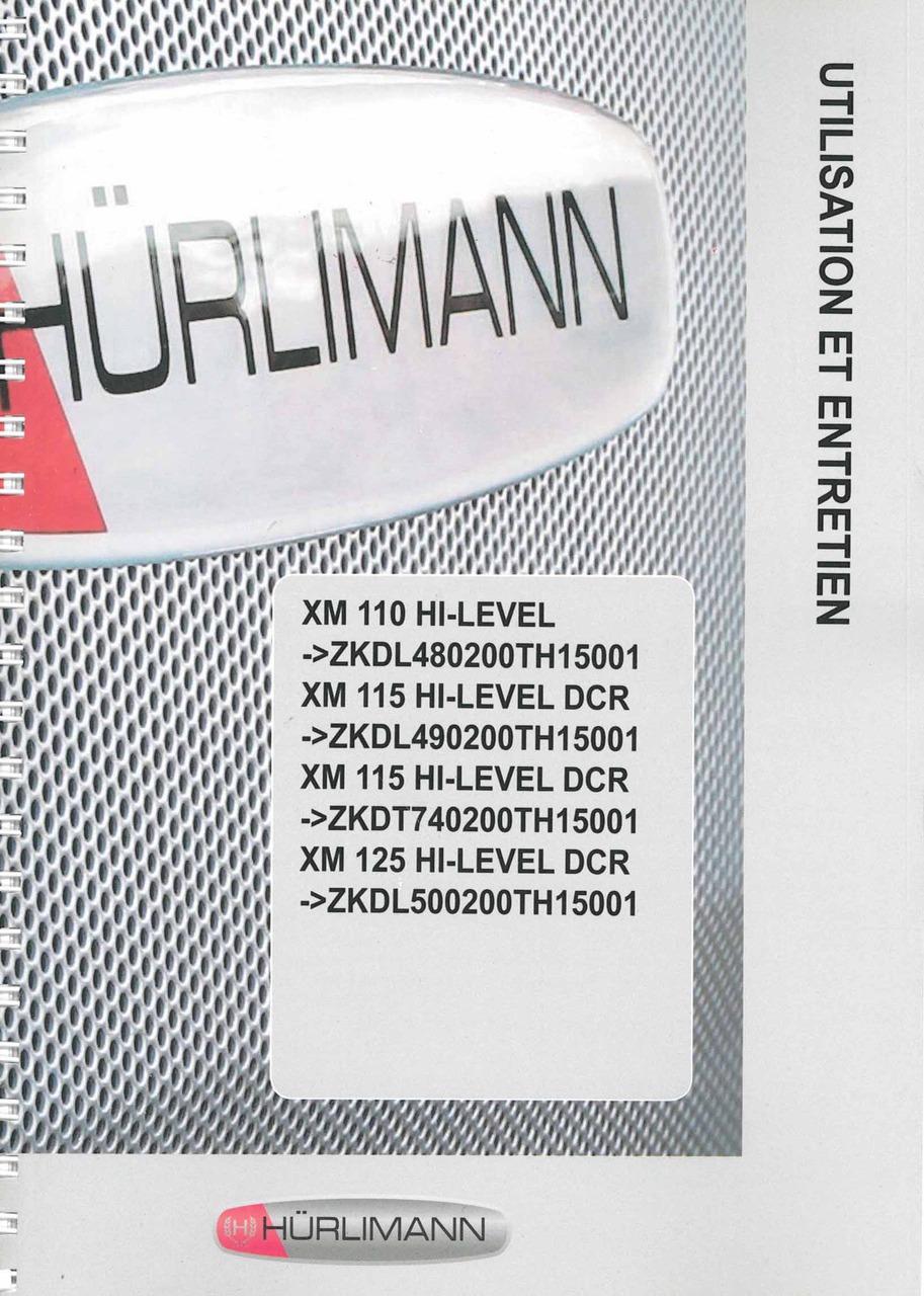 XM 110 HI-LEVEL - XM 115 HI-LEVEL DCR - XM 115 HI-LEVEL DCR - ZKDT740200TH15001 - XM 125 HI-LEVEL DCR - Utilisation et entretien
