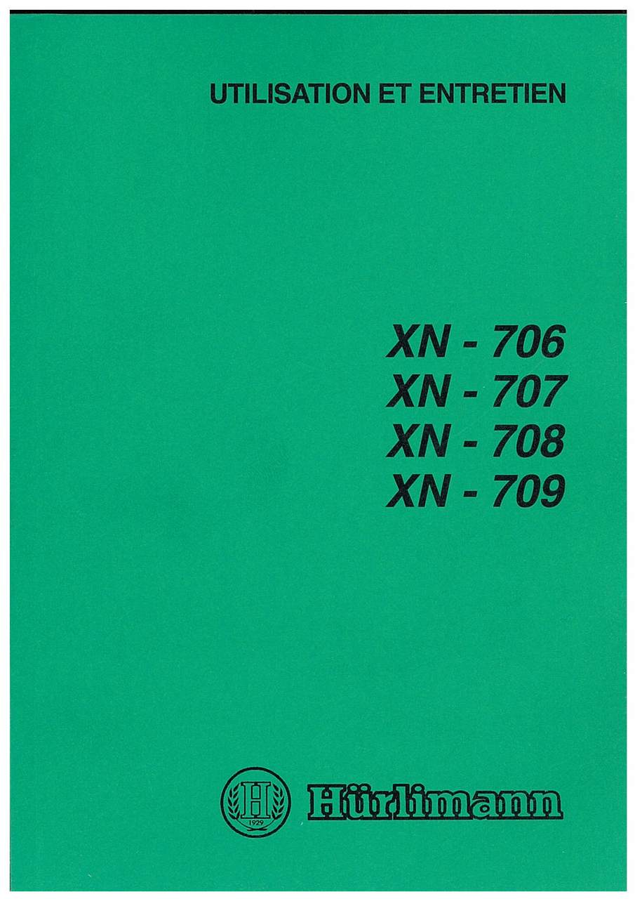 XN 706-707-708-809 - Utilisation et Entretien