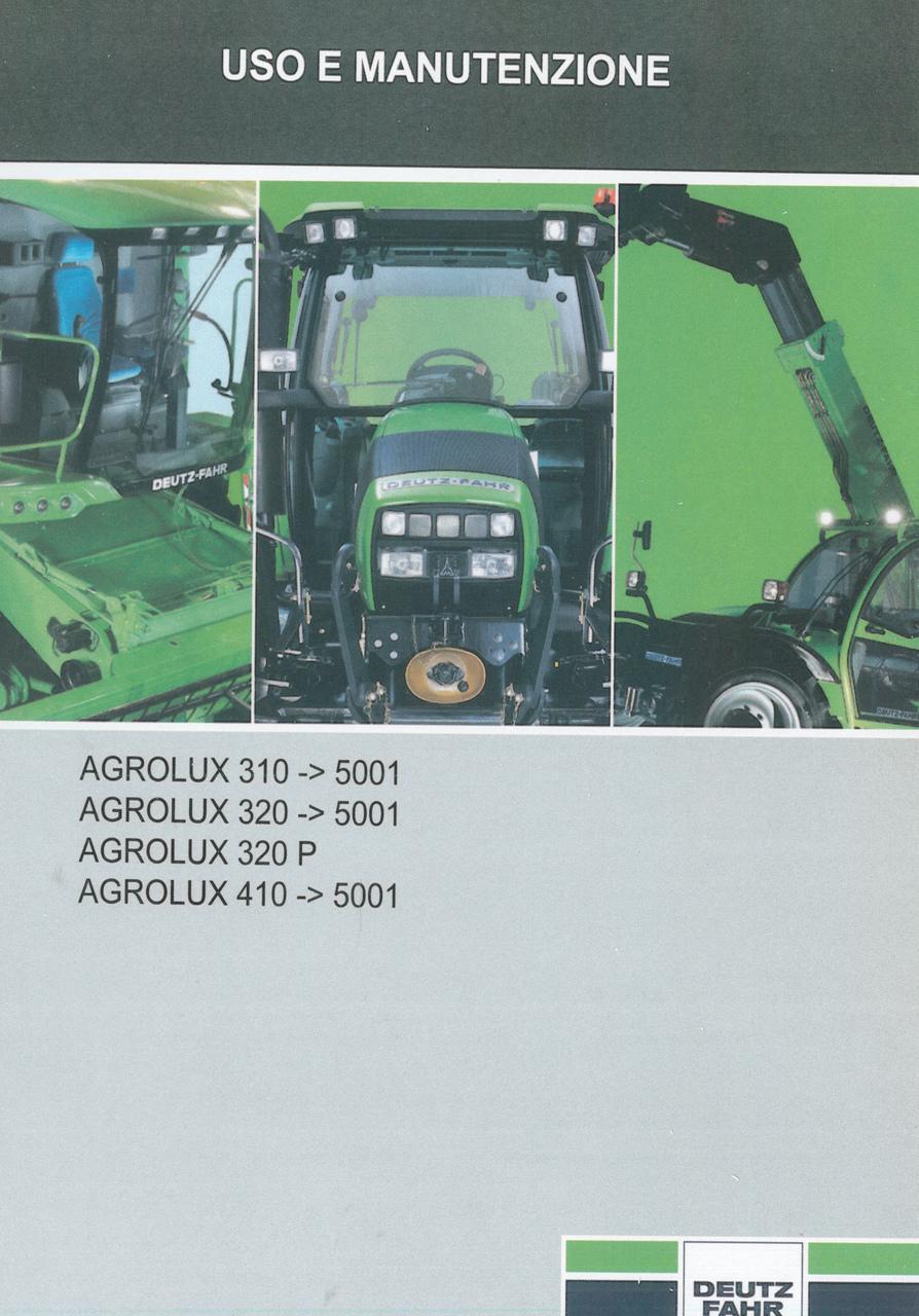 AGROLUX 310 ->5001 - AGROLUX 320 ->5001 - AGROLUX 320 P - AGROLUX 410 ->5001 - Uso e manutenzione