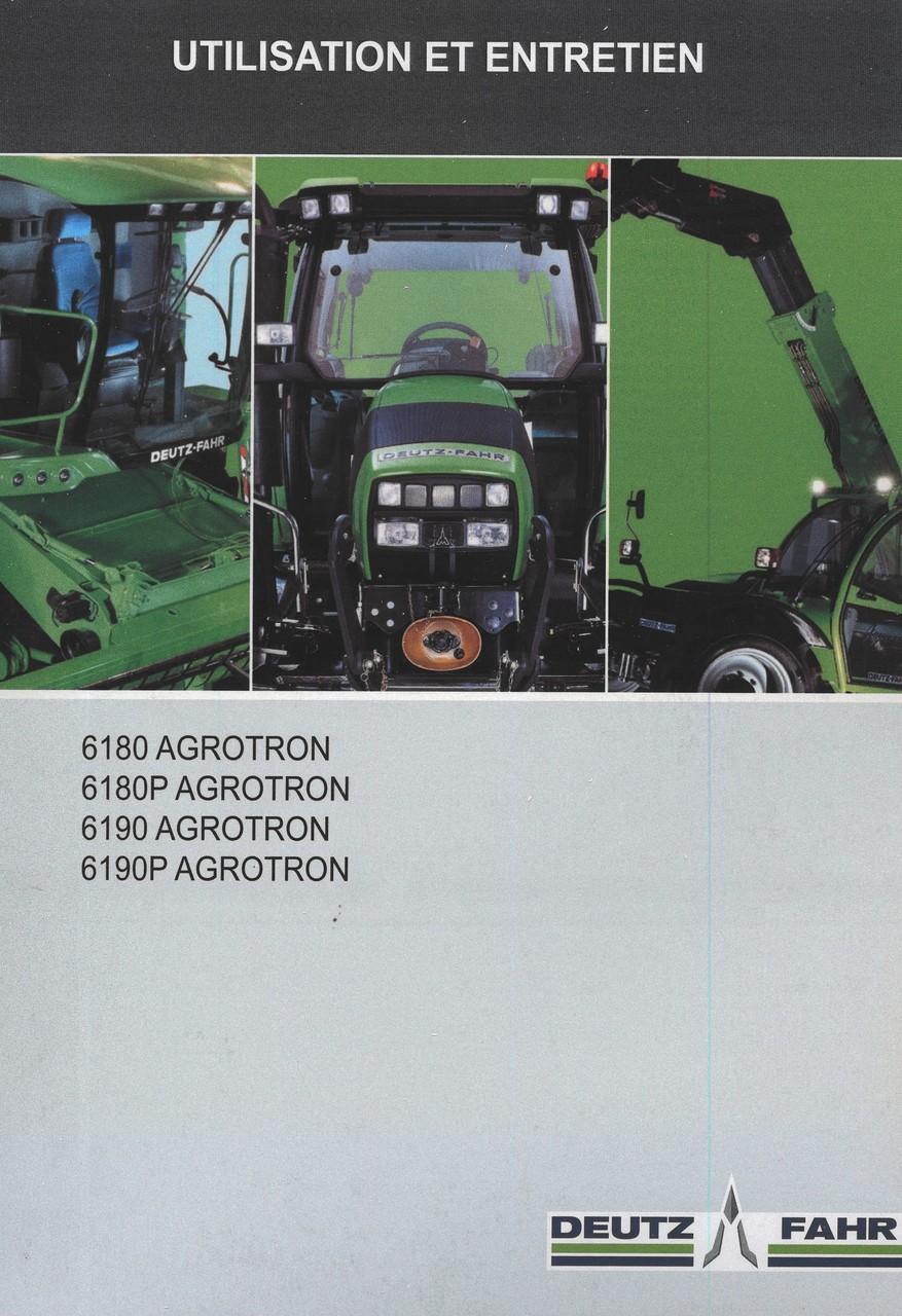 6180 AGROTRON - 6180P AGROTRON - 6190 AGROTRON - 6190P AGROTRON - Utilisation et entretien