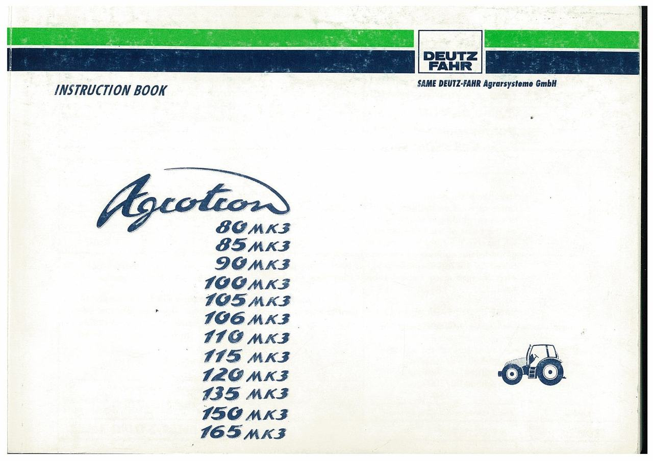 AGROTRON 80-85-90-100-105-106-110-120-135-150-165 MK3 - Operating and Maintenance