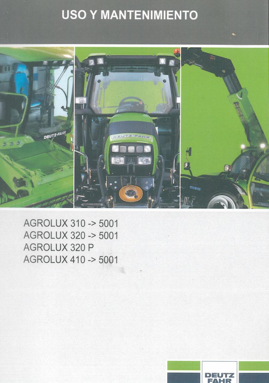 AGROLUX 310 ->5001 - AGROLUX 320 ->5001 - AGROLUX 320 P - AGROLUX 410 ->5001 - Uso y mantenimiento