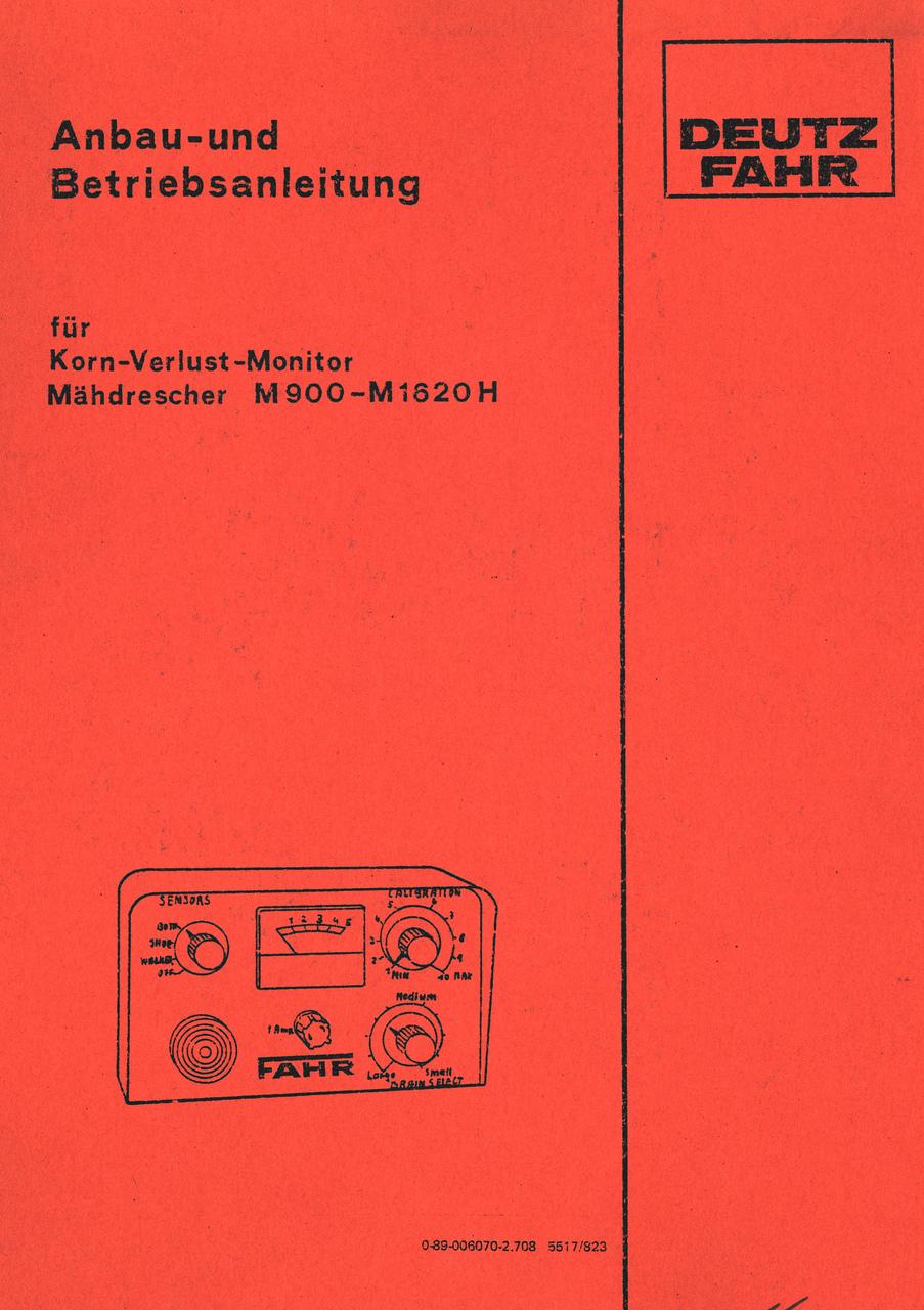 Korn-Verlust-Monitor für M 900 - M 1620 H - Anbau und Betriebsanleitung