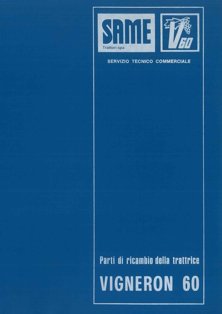 VIGNERON 60 - Catalogo Parti di Ricambio / Catalogue de pièces de rechange / Spare parts catalogue / Ersatzteilliste / Lista de repuestos