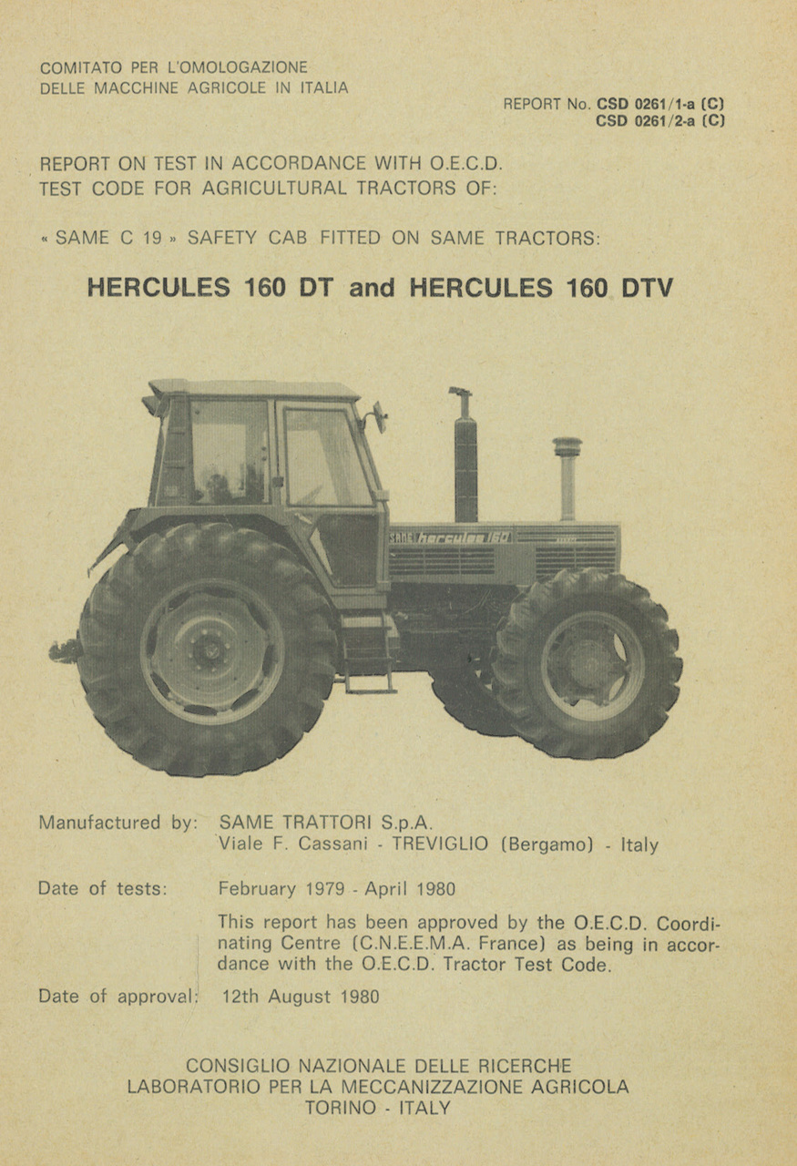 Report test of safety cab SAME C 19 mounted on agricultural tractors SAME Hercules 160 DT and SAME Hercules 160 VDT
