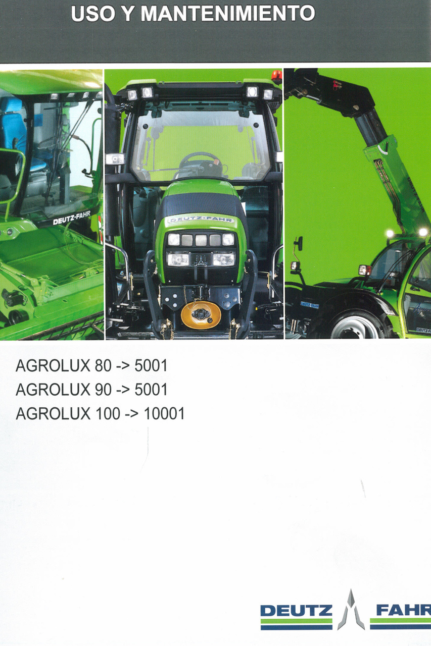 AGROLUX 80 ->5001 - AGROLUX 90 ->5001 - AGROLUX 100 ->10001 - Uso y mantenimiento