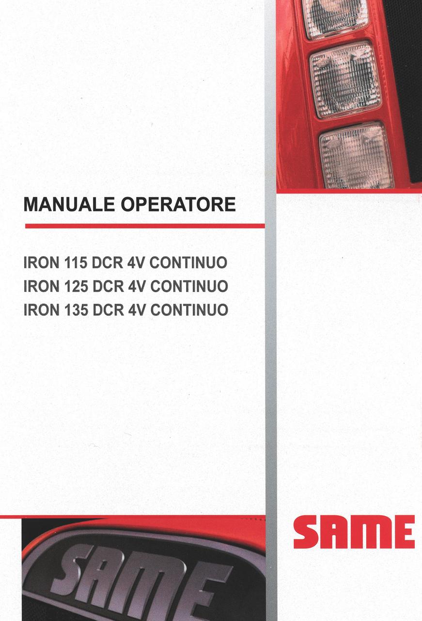 IRON 115 DCR 4V CONTINUO - IRON 125 DCR 4V CONTINUO - IRON 135 DCR 4V CONTINUO - Manuale operatore