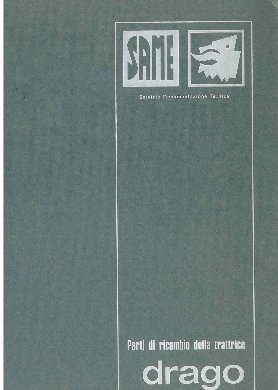 DRAGO - Catalogo ricambi originali / Catalogue pièces d'origine / Original parts catalogue / Original Ersatzteilkatalog / Catálogo repuestos originales