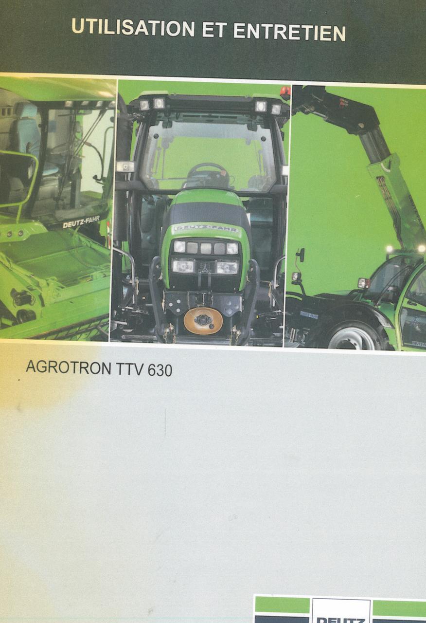 AGROTRON TTV 630 - Utilisation et entretien