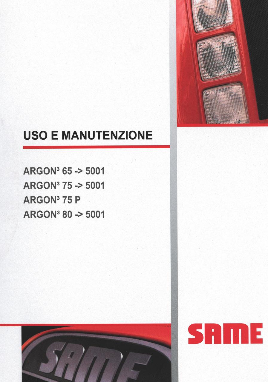 ARGON³ 65 ->5001 - ARGON³ 75 ->5001 - ARGON³ 75 P - ARGON³ 80 ->5001 - Uso e manutenzione