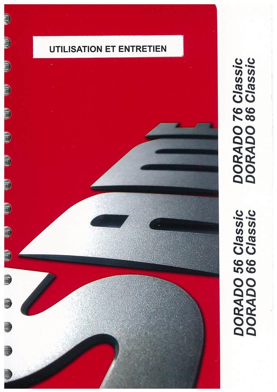 DORADO 56-66-76-86 CLASSIC - Utilisation et entretien