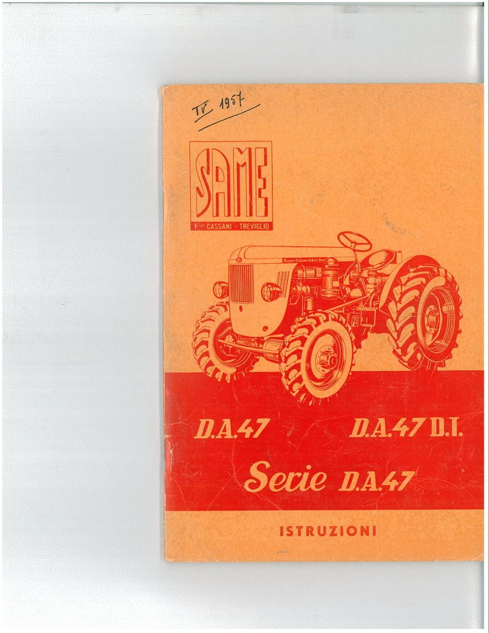 D.A. 47 - D.A. 47 D.T.- SERIE D.A. 47 - Libretto uso & manutenzione