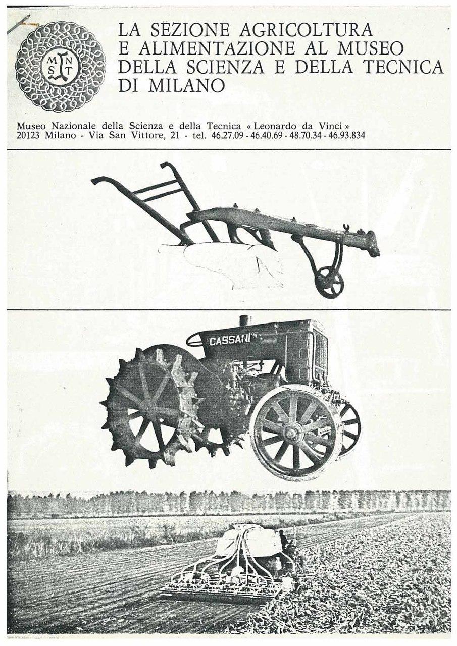 La sezione agricoltura e alimentazione al Museo della Scienza e della Tecnica di Milano, Milano, Museo della Scienza e della Tecnica di Milano, 1973